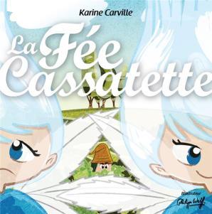 La Fée Cassatette